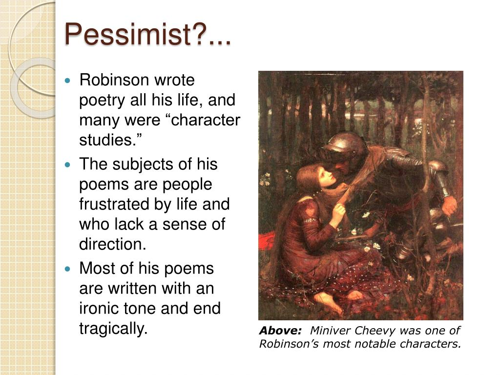 a shocking irony in edwin robinsons poem richard cory An analysis of richard cory which shows how robinson spoke to the human  condition of  common core lesson plan ideas for this relevant, shocking poem   the irony of the poem is expressed by the tone and the theme.