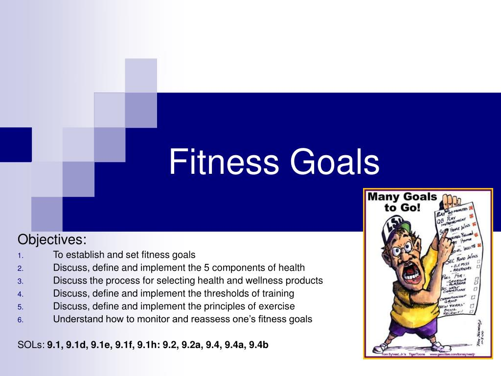 fitness goals Creating a bucket list of things you want to do before you die won't do much good if you're not healthy enough to follow through on them so before you make good on your plans to run with the bulls or swim with the dolphins, why not make a separate fitness bucket list each of the following.