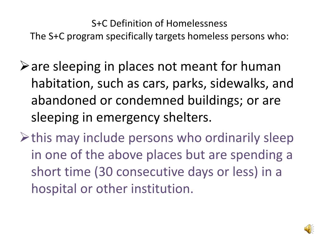 S+C Definition of Homelessness