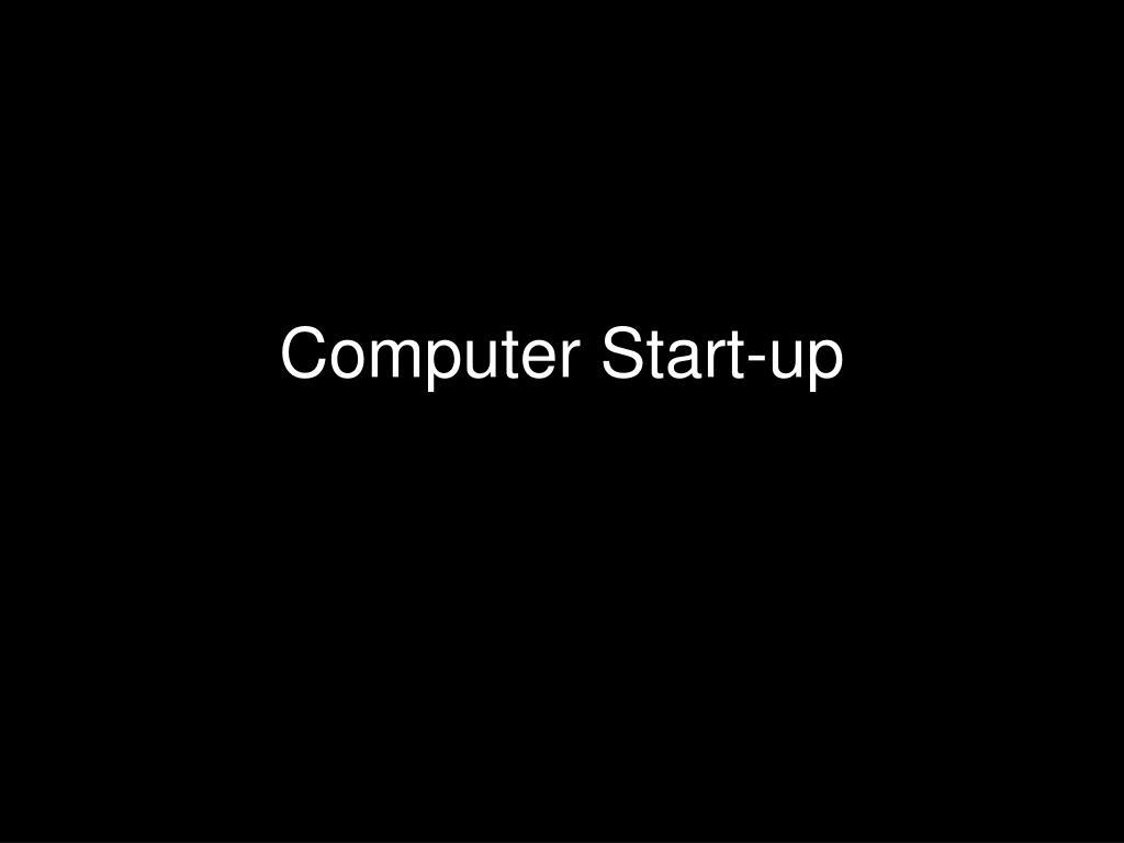 Computer Start-up
