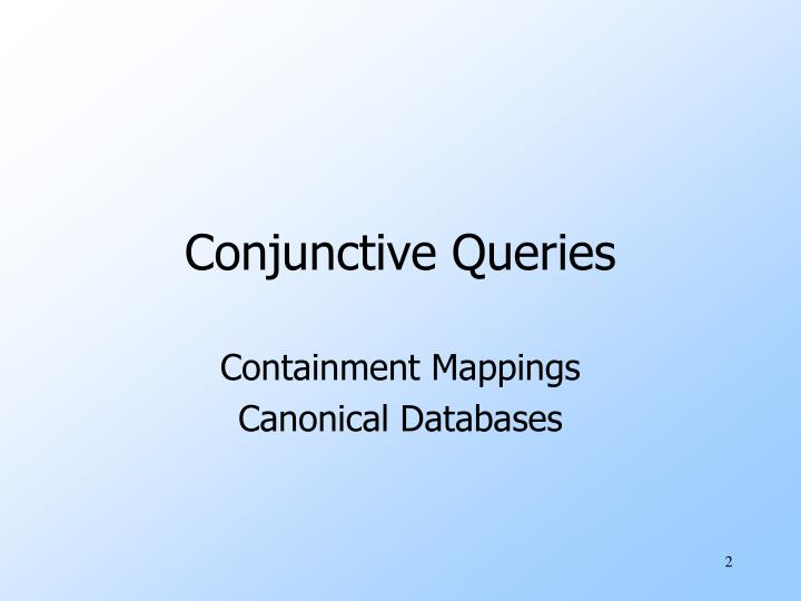 Conjunctive Queries