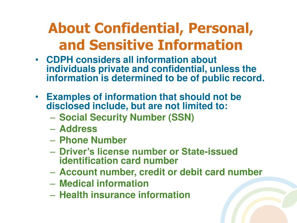 About Confidential, Personal, and Sensitive Information