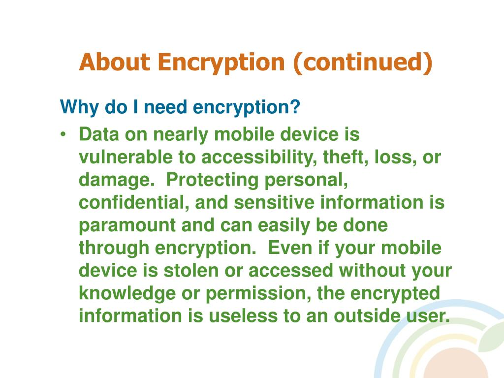 About Encryption (continued)