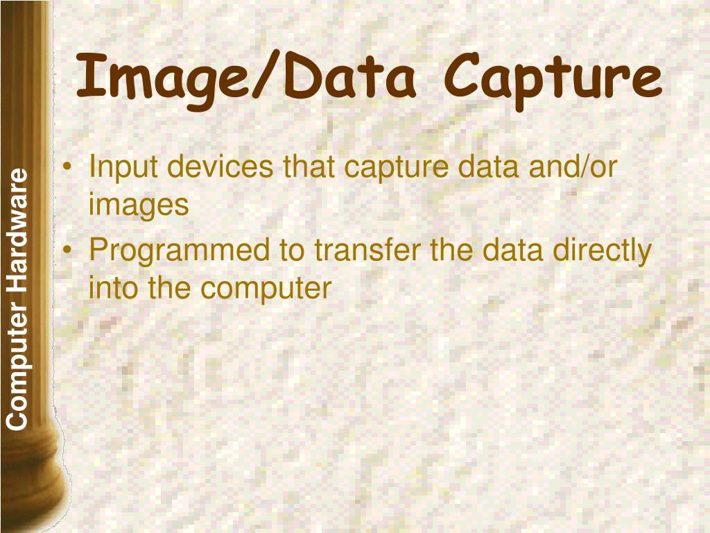 Image/Data Capture