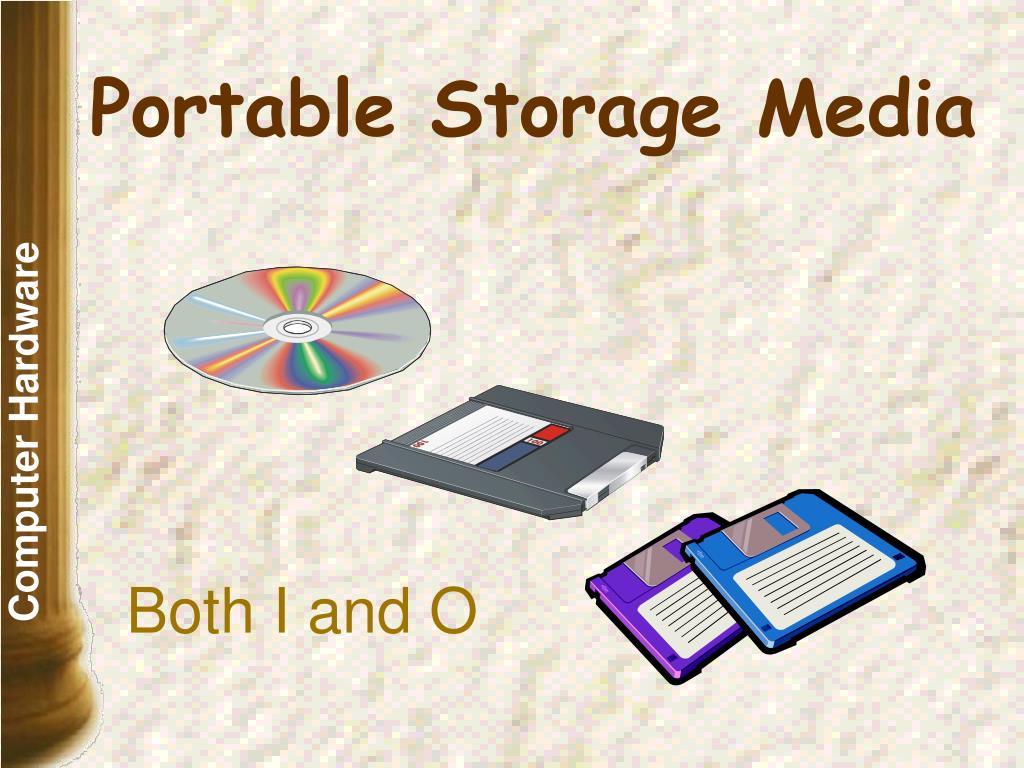 Portable Storage Media