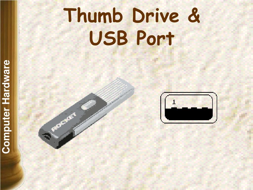 Thumb Drive &