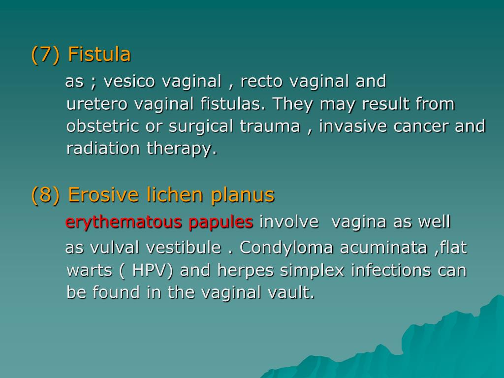 (7) Fistula