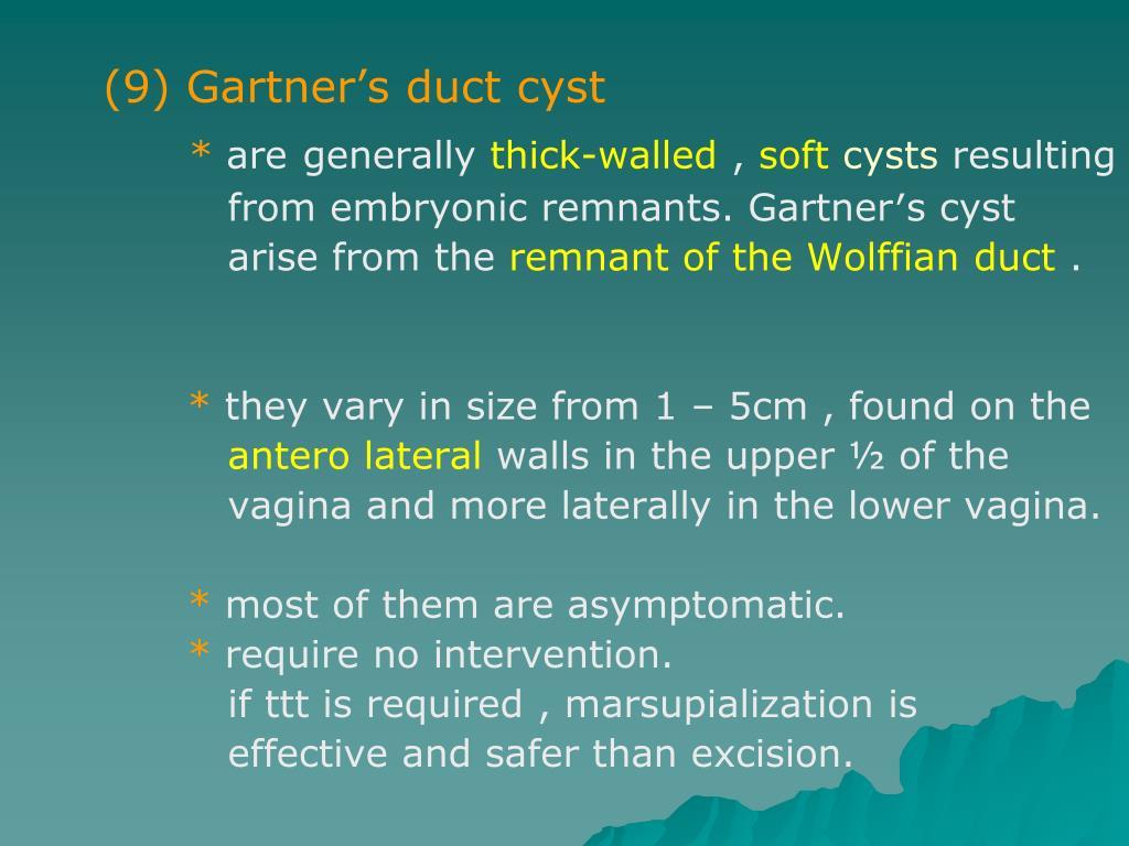 (9) Gartner's duct cyst