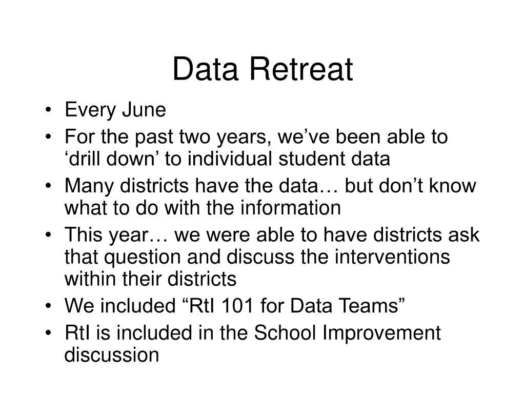 Data Retreat