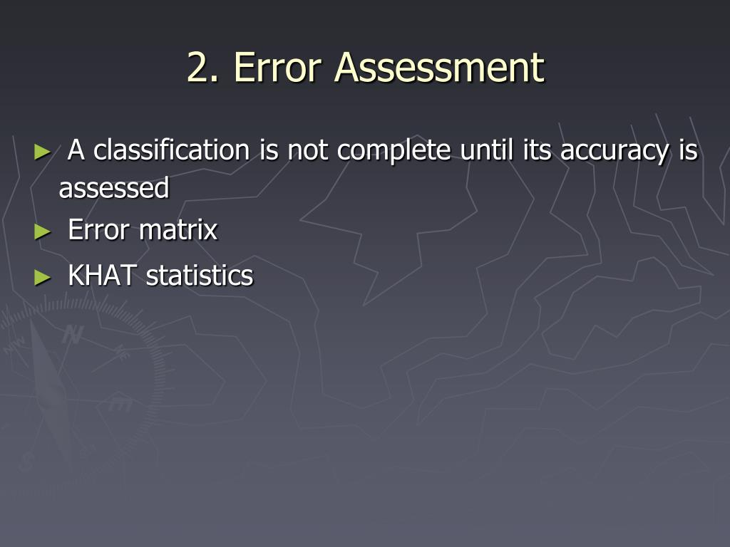2. Error Assessment