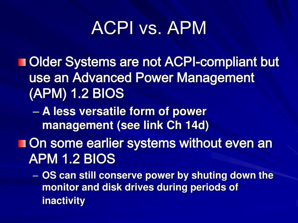 ACPI vs. APM
