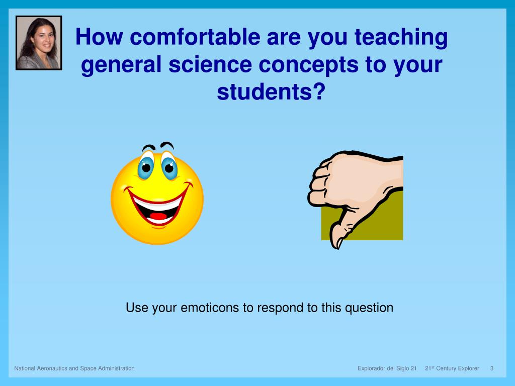 How comfortable are you teaching