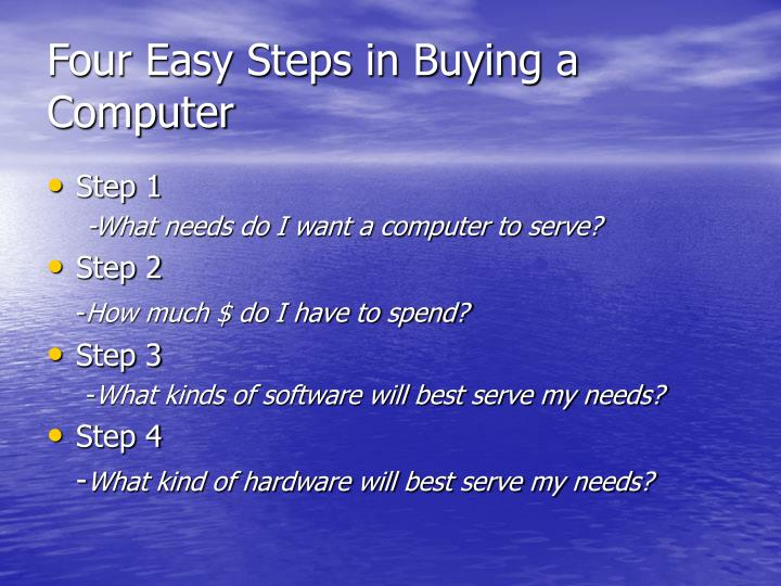 Four easy steps in buying a computer