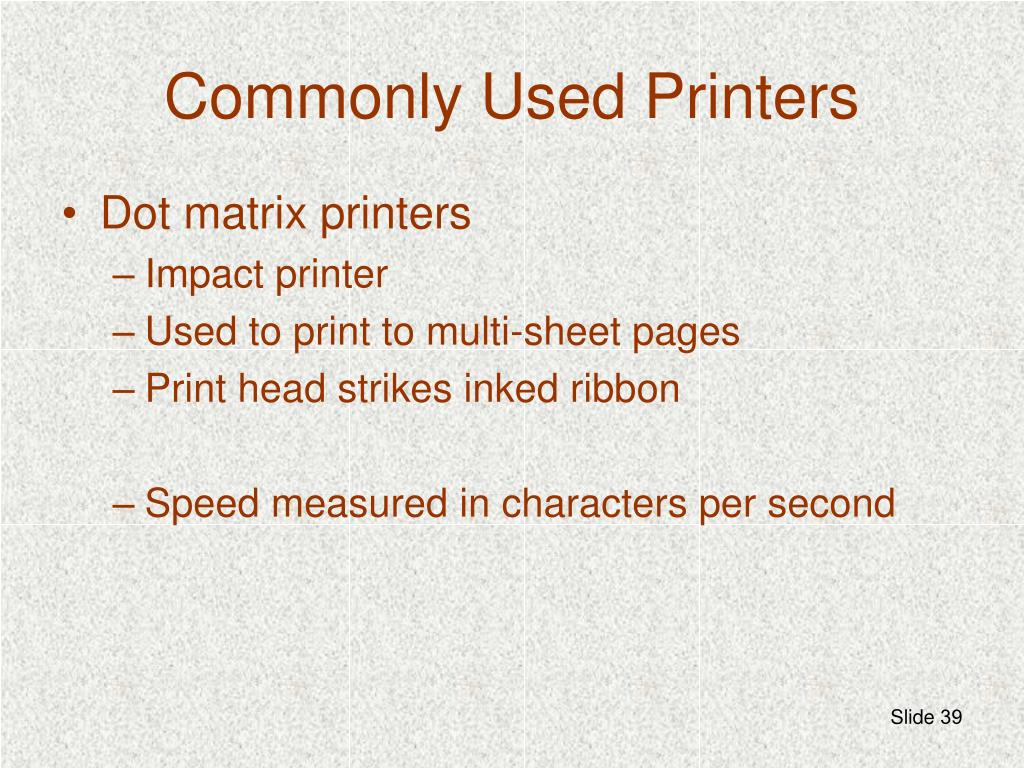 Commonly Used Printers