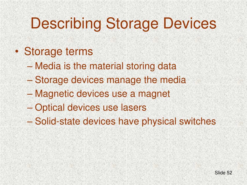 Describing Storage Devices