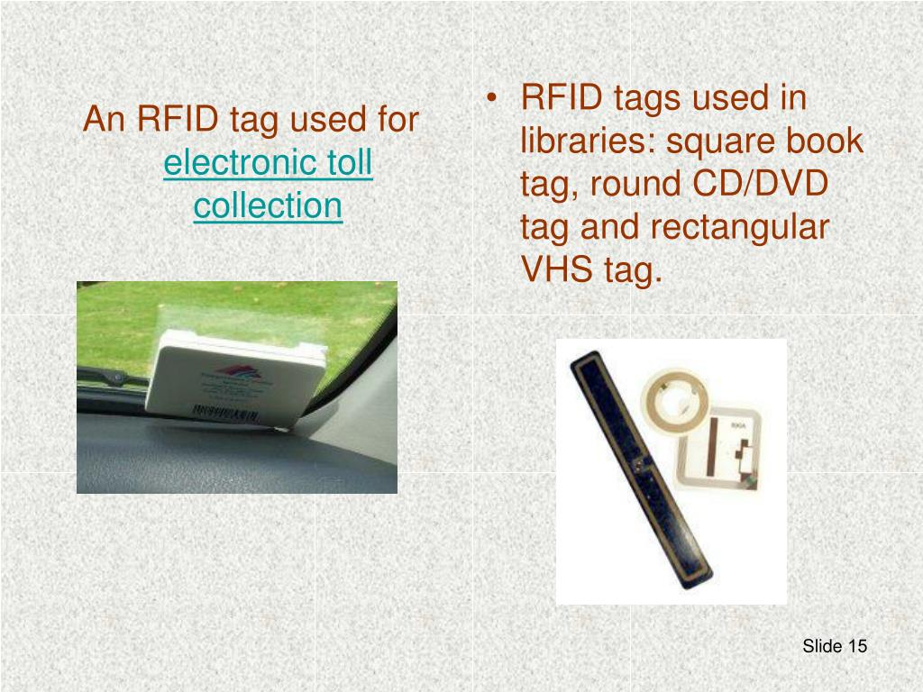 An RFID tag used for