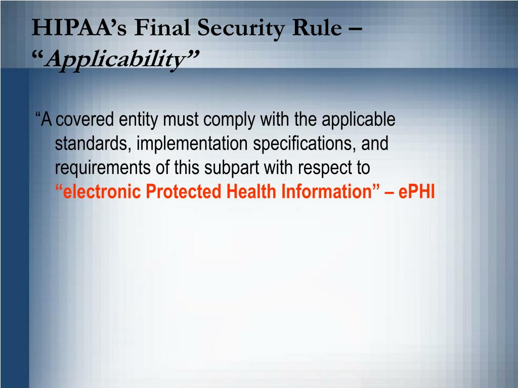 HIPAA's Final Security Rule –