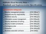 hipaa s final security rule standards and implementation specifications12