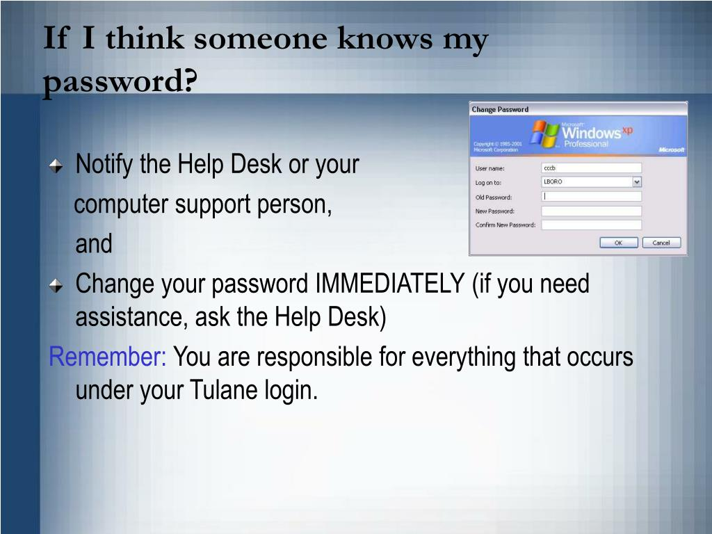 If I think someone knows my password?
