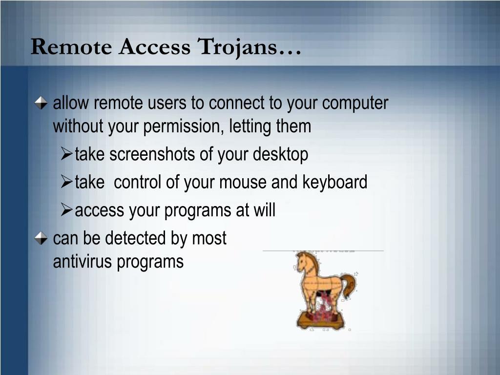 Remote Access Trojans…