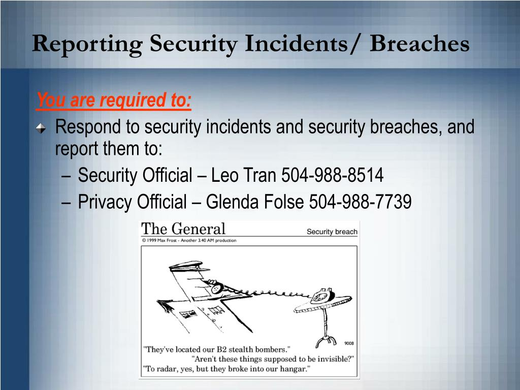 Reporting Security Incidents/ Breaches