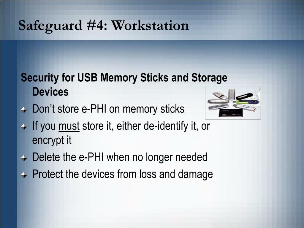 Safeguard #4: Workstation