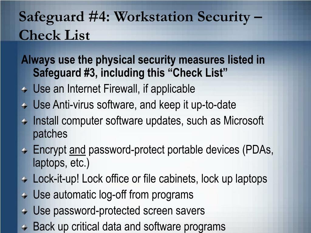 Safeguard #4: Workstation Security –  Check List