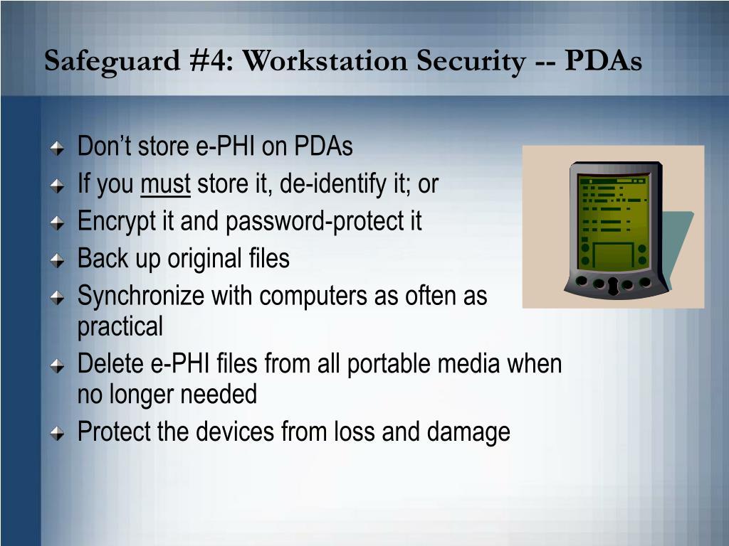 Safeguard #4: Workstation Security -- PDAs