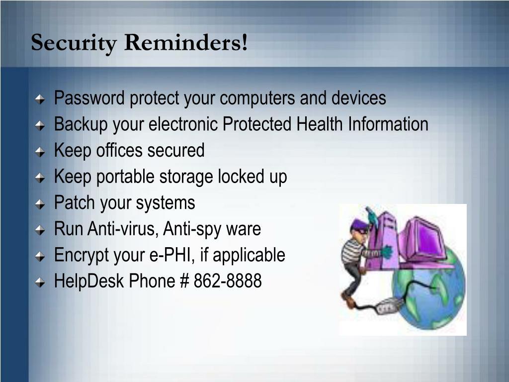 Security Reminders!