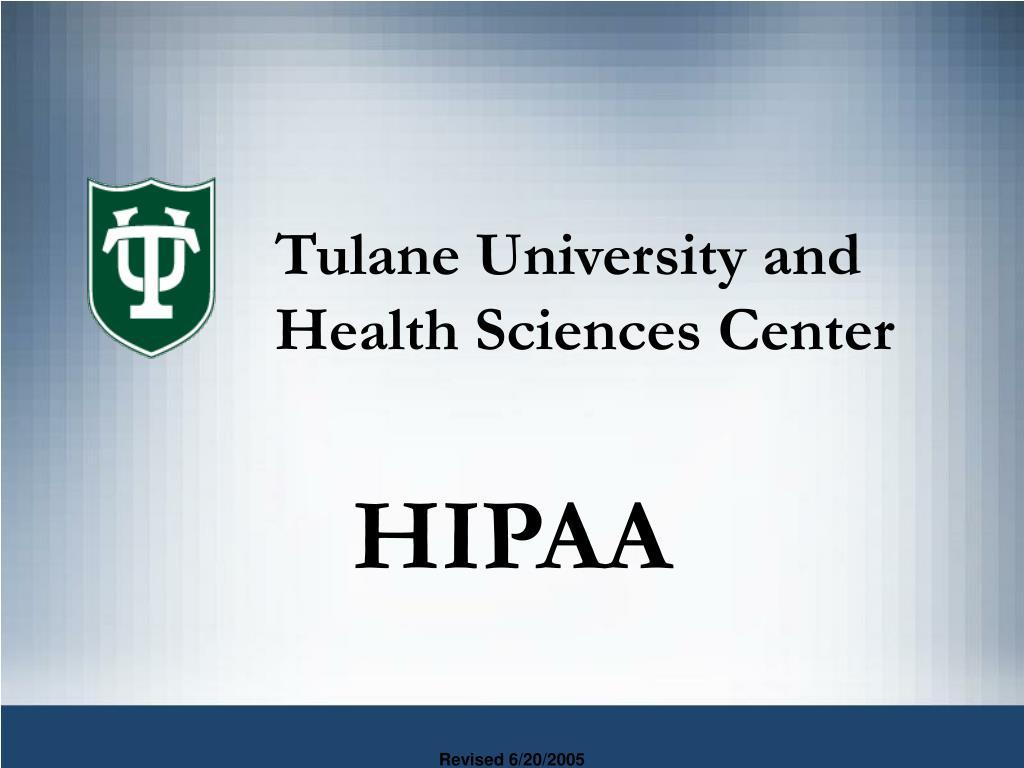 Tulane University and Health Sciences Center