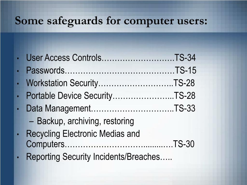 Some safeguards for computer users: