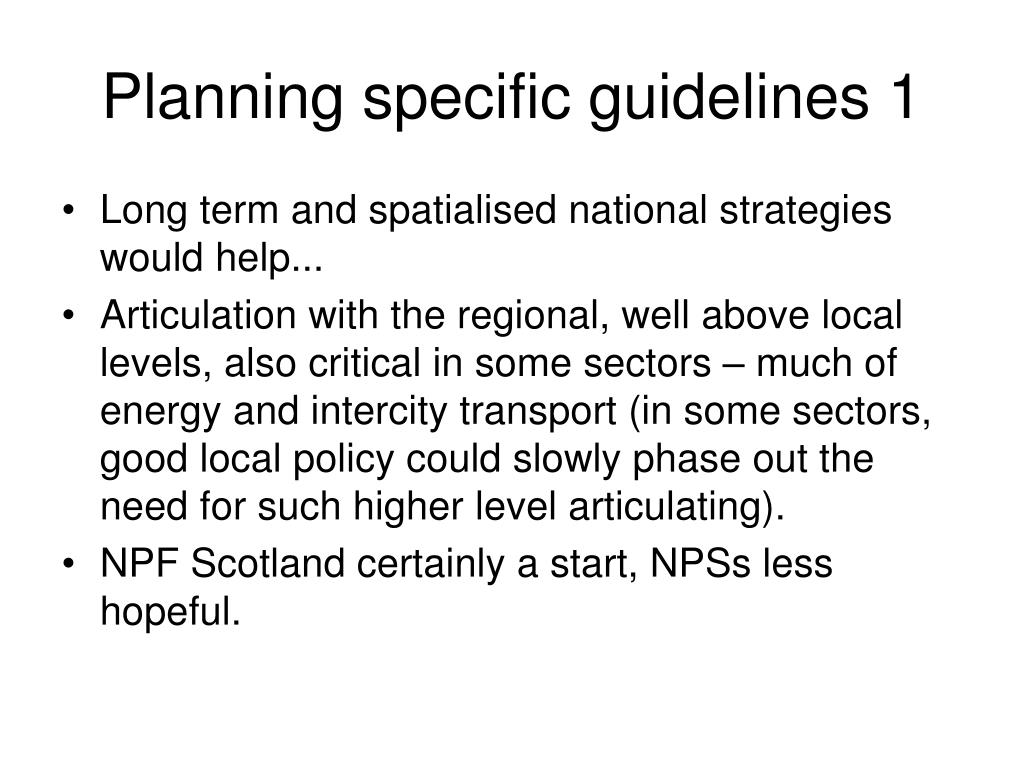 Planning specific guidelines 1