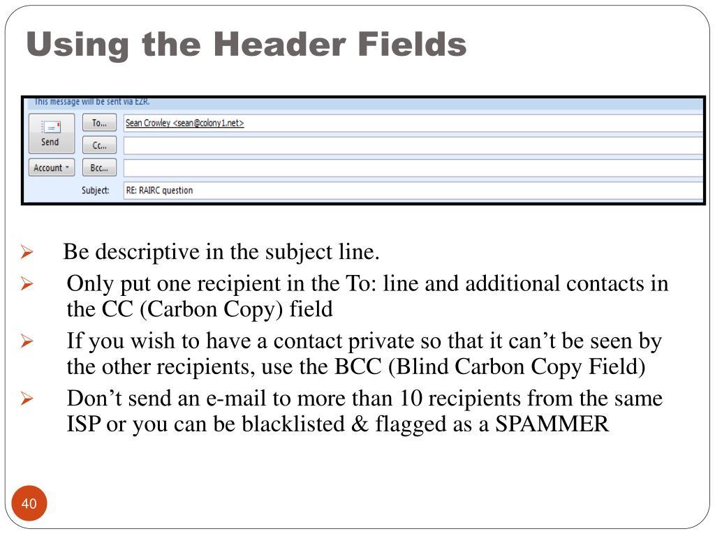 Using the Header Fields