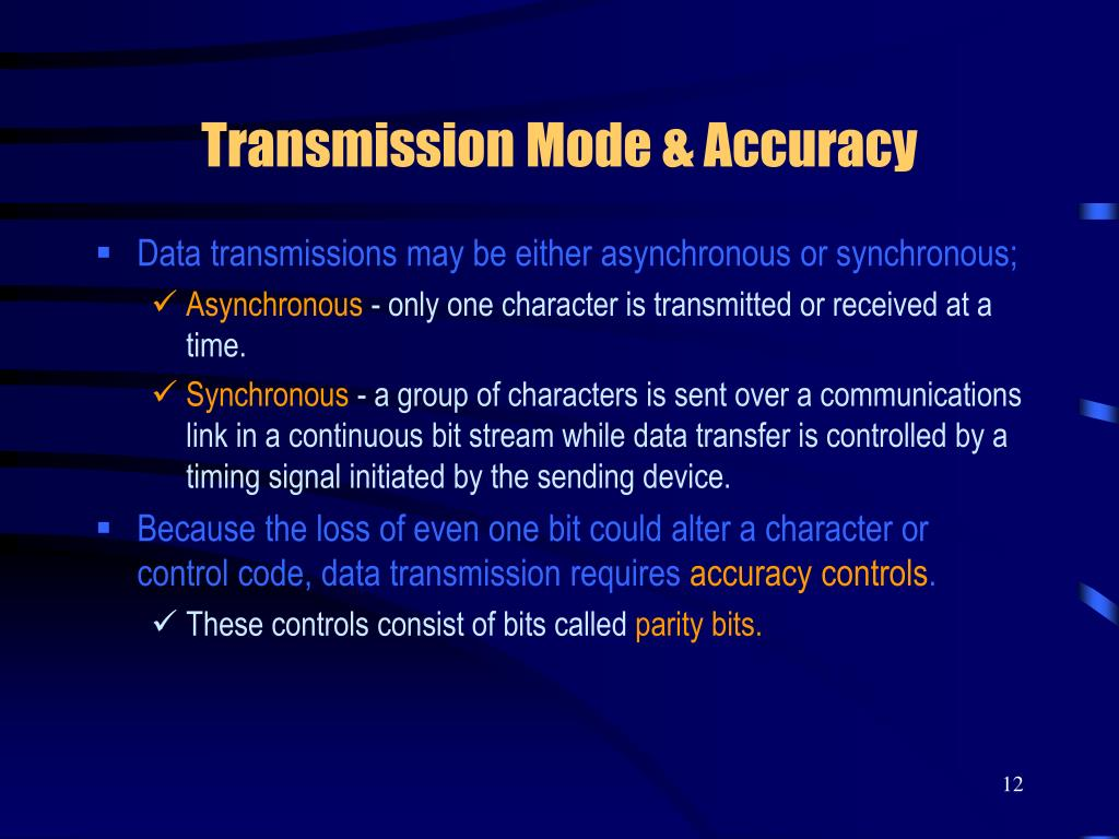 Transmission Mode & Accuracy