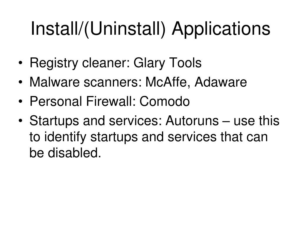 Install/(Uninstall) Applications