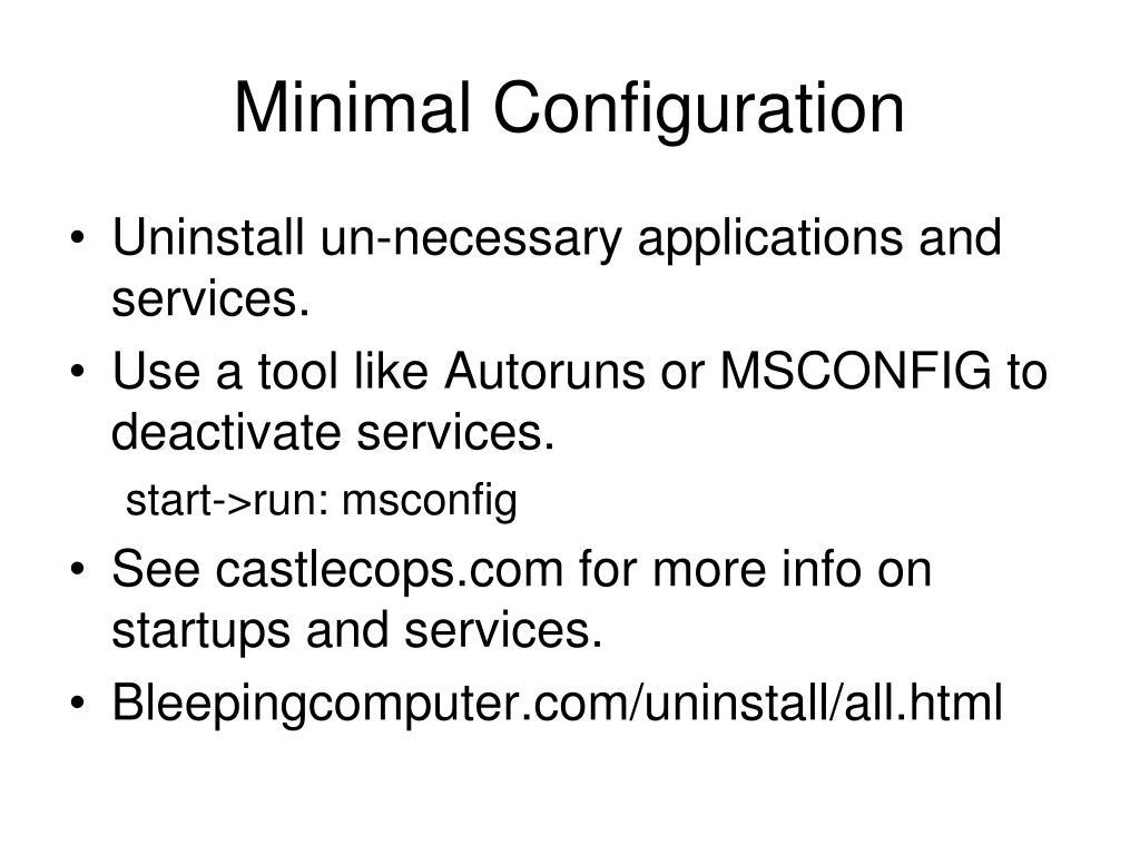 Minimal Configuration