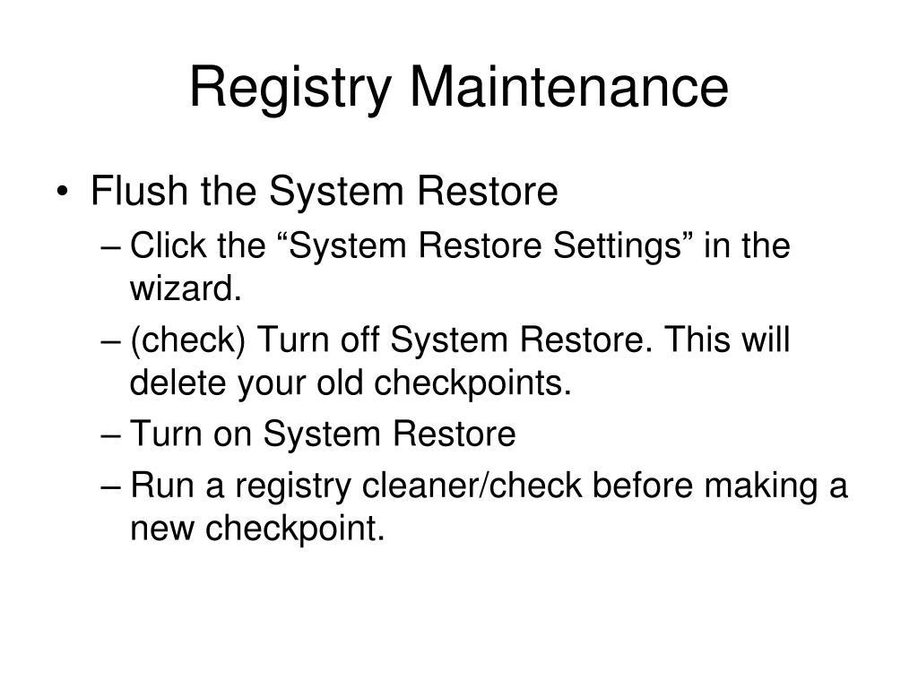 Registry Maintenance