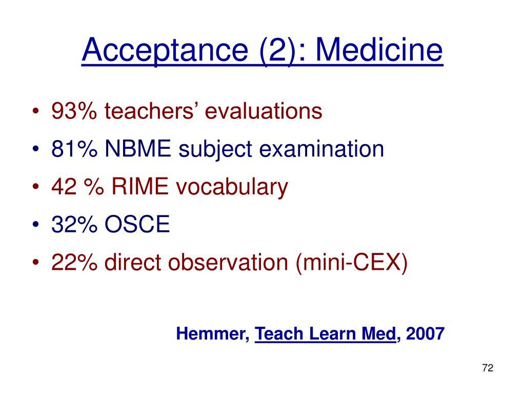 Acceptance (2): Medicine