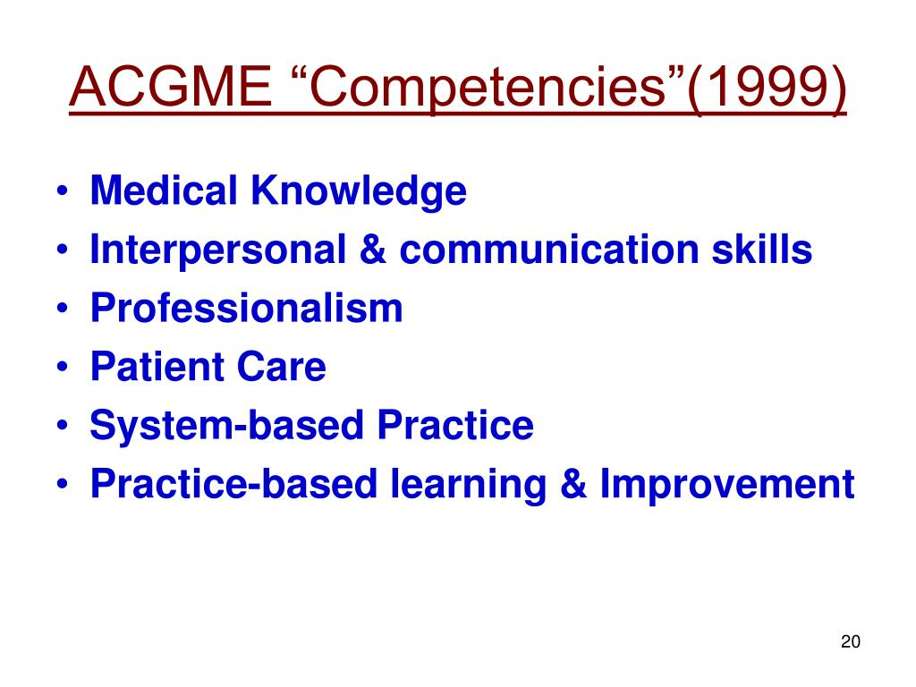 "ACGME ""Competencies""(1999)"