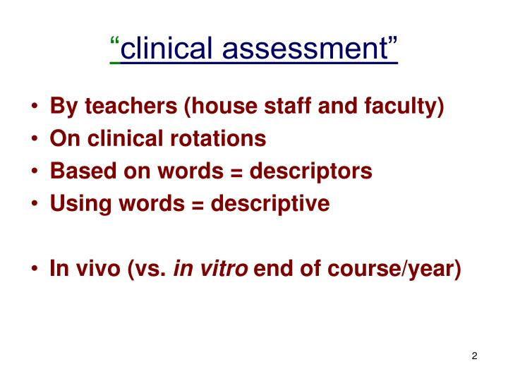 Clinical assessment l.jpg