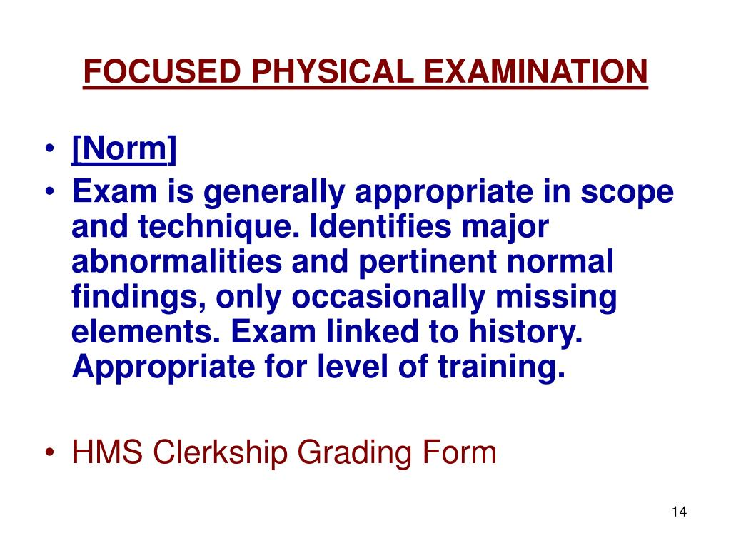 FOCUSED PHYSICAL EXAMINATION