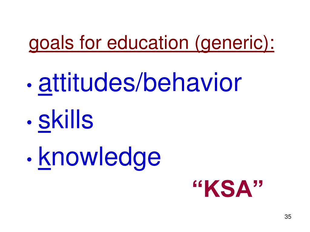goals for education (generic):