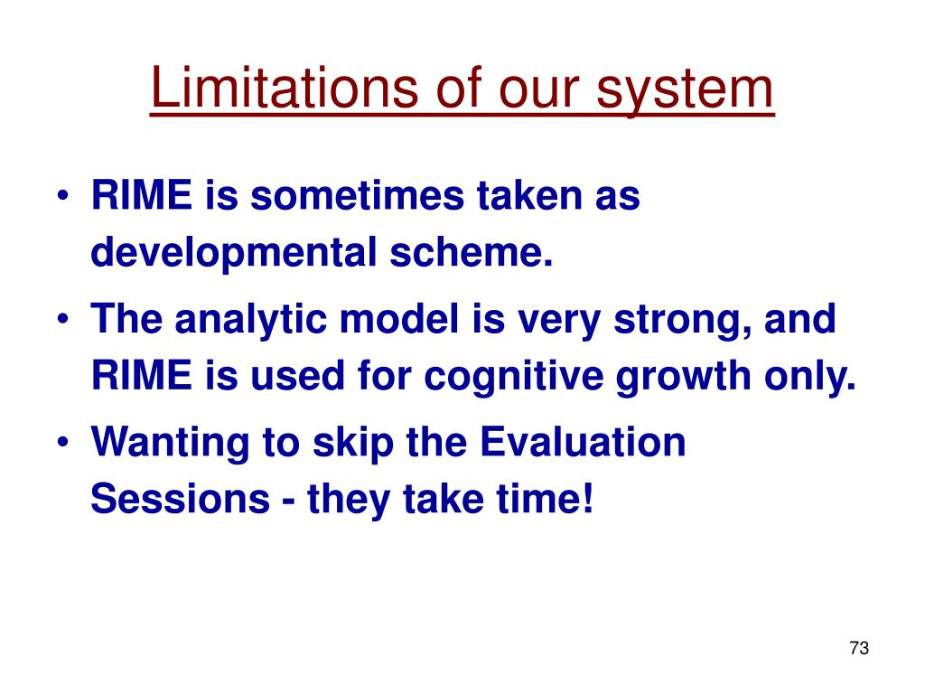 Limitations of our system