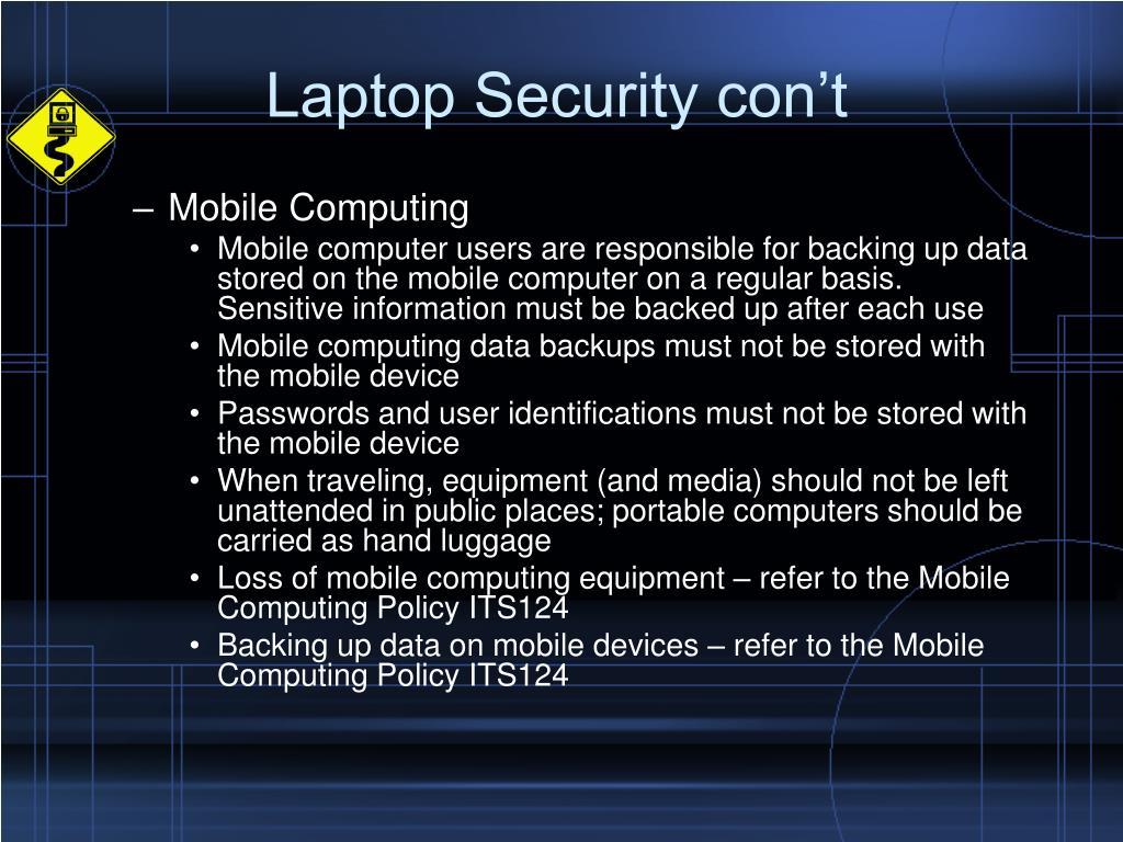 Laptop Security con't