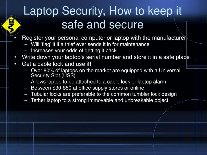 Laptop security how to keep it safe and secure