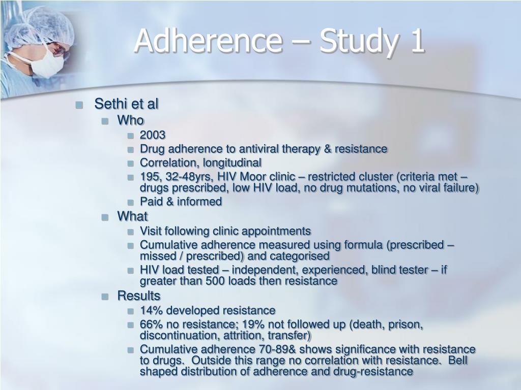 Adherence – Study 1