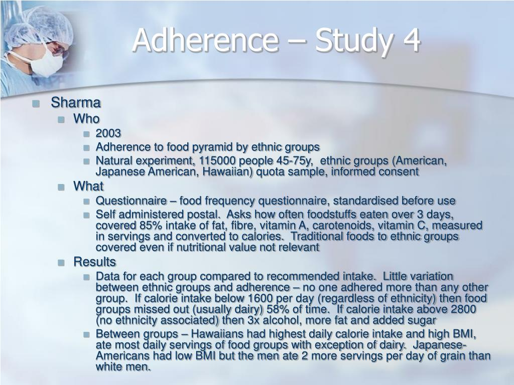 Adherence – Study 4
