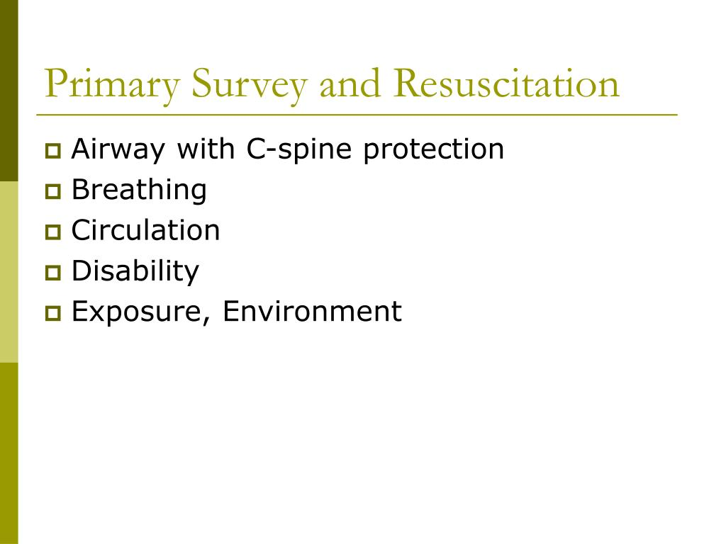Primary Survey and Resuscitation