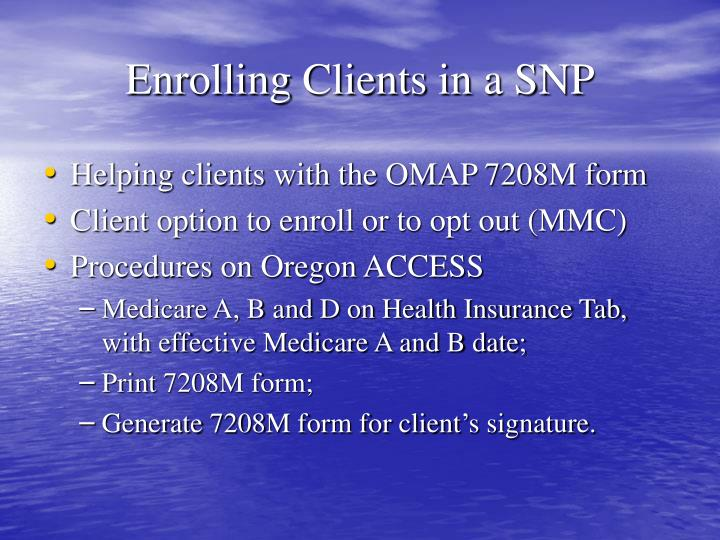 Enrolling Clients in a SNP