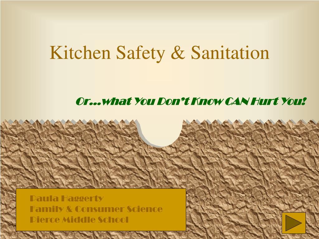 Kitchen Safety & Sanitation